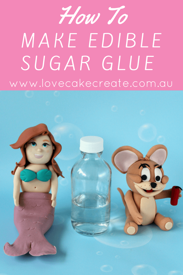 How to Make Edible Sugar Glue - by Love Cake Create