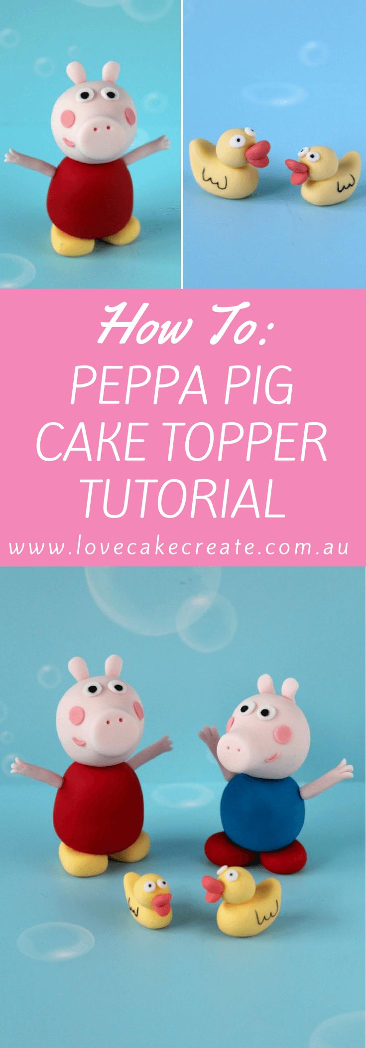 Peppa Pig Cake Topper Tutorial - by Love Cake Create
