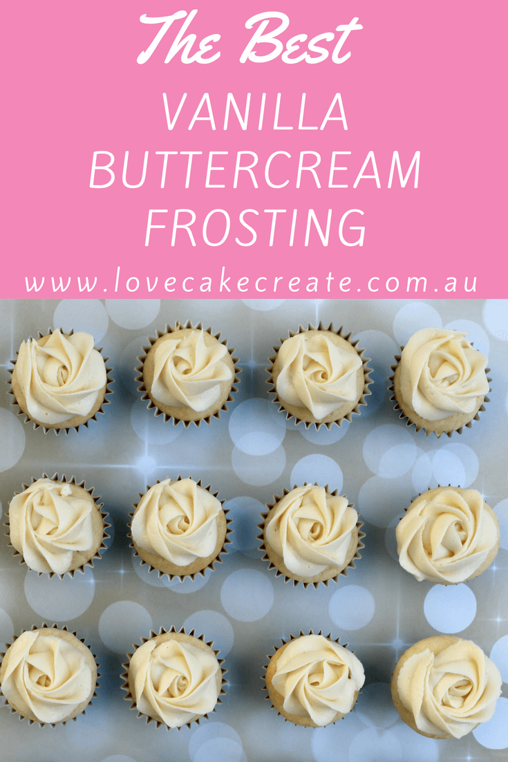 The Best Vanilla Buttercream Recipe - by Love Cake Create
