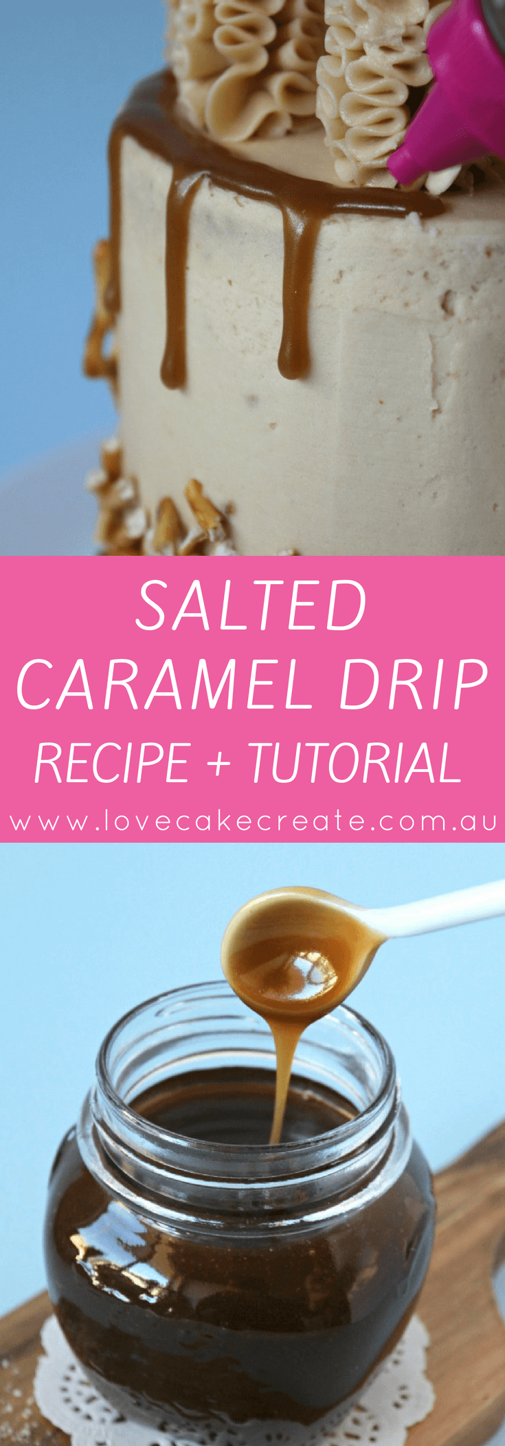 How to make a salted caramel drip - by Love Cake Create