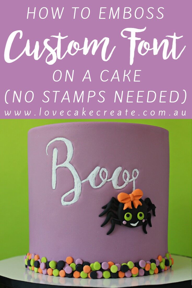 How To Emboss Custom Font On A Cake - by Love Cake Create