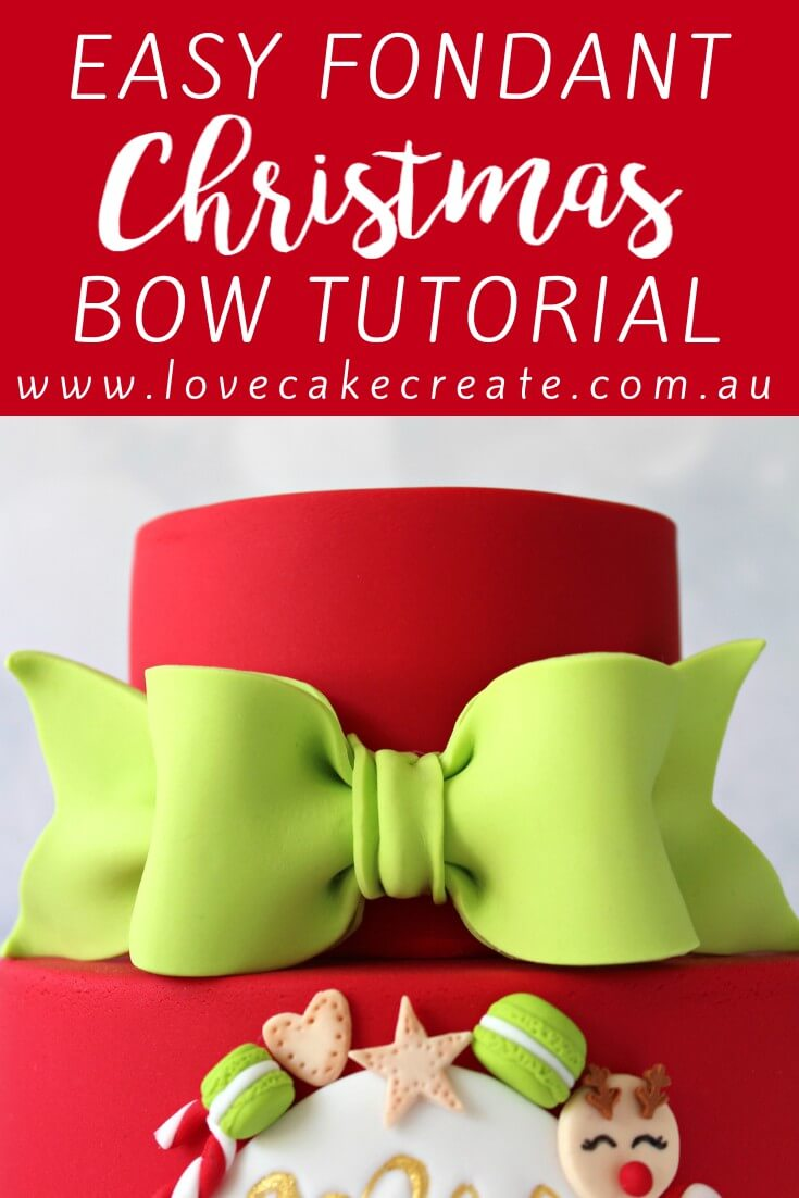 How to Make A Fondant Christmas Bow - by Love Cake Create